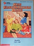 The Baby-Sitters Club: Good-Bye Stacey, Good-Bye/Hello, Mallory/Little Miss Stoney Brook and Dawn/Jessi's Secret Language (0590637053) by Martin, Ann M.