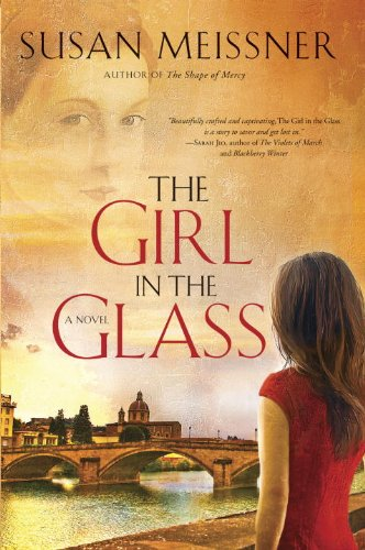 The Girl in the Glass: A Novel, Meissner, Susan