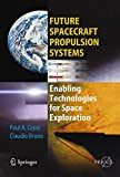img - for Future Spacecraft Propulsion Systems: Enabling Technologies for Space Exploration (Springer Praxis Books / Astronautical Engineering) book / textbook / text book