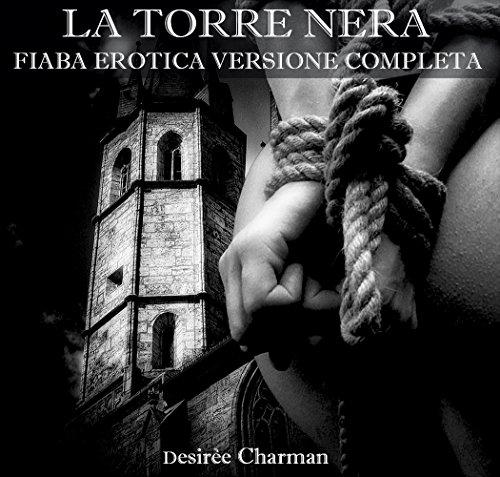 La Torre Nera Fiaba erotica versione completa PDF