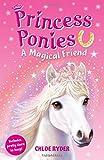 A Magical Friend (Princess Ponies)
