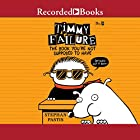 Timmy Failure: The Book You're Not Supposed to Have Hörbuch von Stephan Pastis Gesprochen von: Jared Goldsmith