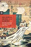 img - for Sea Rovers, Silver, and Samurai: Maritime East Asia in Global History, 1550-1700 (Perspectives on the Global Past) book / textbook / text book