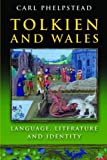 Tolkien and Wales: Language, Literature and Identity