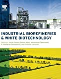 img - for Industrial Biorefineries & White Biotechnology book / textbook / text book