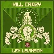 Kill Crazy | Len Levinson