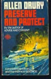 Preserve and Protect (0583117260) by Drury, Allen