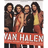 Van Halen: A Visual Historyby Neil Zlozower