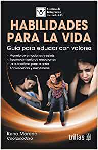 HABILIDADES PARA LA VIDA: A. C. CENTROS DE INTEGRACION JUVENIL