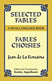 img - for Selected Fables (Dual-Language) (English and French Edition) book / textbook / text book