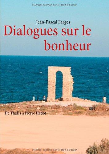 dialogues-sur-le-bonheur-de-thales-a-pierre-hadot