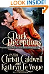 Dark Deceptions: A Regency and Mediev...