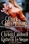 Dark Deceptions: A Regency and Mediev...