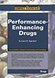 Performace Enhancing Drugs (Compact Research: Drugs)
