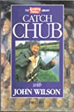 Catch Chub (