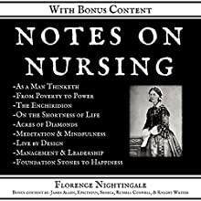 Notes on Nursing: What it is, and What it is Not: +Bonus Content - Illustrated & Annotated | Livre audio Auteur(s) : Florence Nightingale Narrateur(s) : Korey Samuel, Patrick Jonathan, Greg McCarthy, Knight Writer, Seth Trey, Danny Galvez