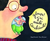 "Afficher ""Cornebidouille Gloups ! J'ai avalé Cornebidouille !"""