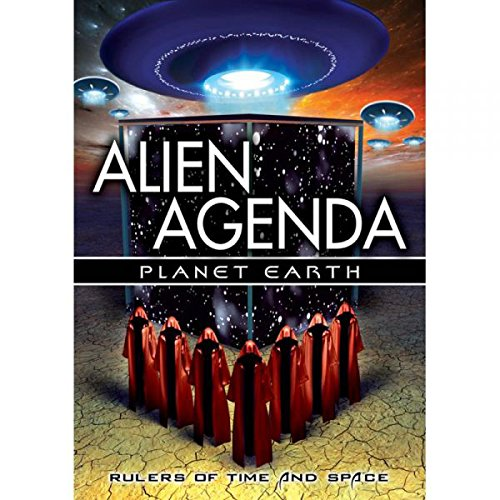 Alien Agenda Planet Earth: Rulers of Time & Space [DVD] [Import]