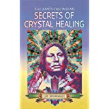 American Indian secrets crystal healingby Luc Bourgault