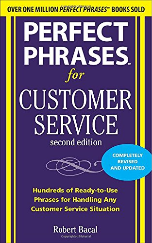 Perfect Phrases for Customer Service, Second Edition (Perfect Phrases Series) (The Big Book Of Customer Service compare prices)