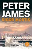 Rigor Mortis: Thriller Der siebte Fall für Roy Grace