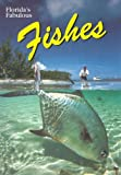 Floridas Fabulous Fishes (Floridas Fabulous Nature)