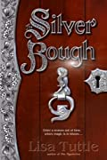 The Silver Bough by Lisa Tuttle cover image