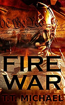 T.T. Michaels Fire War Kindle eBook