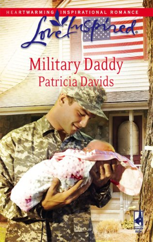 Military Daddy (Mounted Color Guard Series #2) (Love Inspired #442), Davids,Patricia