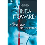Up Close and Dangerous: A Novel