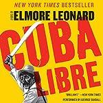 Cuba Libre   Elmore Leonard