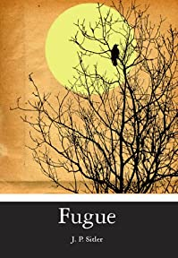 (FREE on 9/26) Fugue by J. Sitler - http://eBooksHabit.com