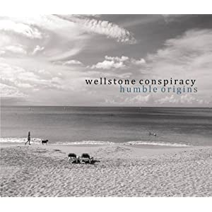 Wellstone Conspiracy - Humble Origins cover 