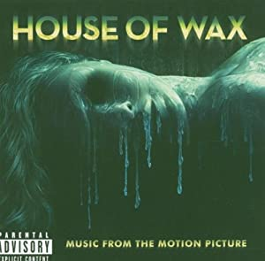 House Of Wax (bof)