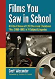 img - for Films You Saw in School: 1,153 Classroom Educational Films, 1958-1985 book / textbook / text book