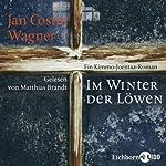 Im Winter der Löwen | Jan Costin Wagner
