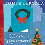 Christmas Remembered | Tomie DePaola