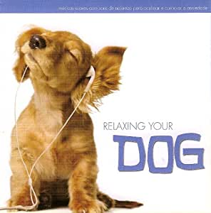 Corciolli Tshinar Relaxing Your Dog Music