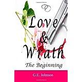 Love & Wrath: The Beginning