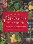 The Art of Celebration: Creative Idea...
