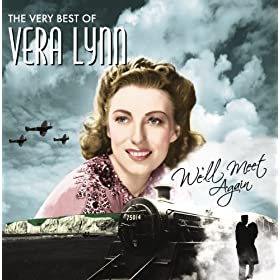 We'll Meet Again, The Very Best Of Vera Lynn