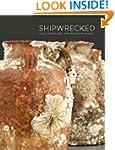 Shipwrecked: Tang Treasures and Monso...