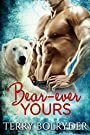 Bear-ever Yours: BBW Bear Shifter (...