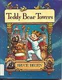 Teddy Bear Towers (0060214201) by Degen, Bruce
