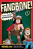 Fangbone! Third-Grade Barbarian (0399255214) by Rex, Michael