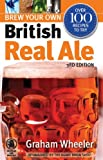 Graham Wheeler Brew Your Own British Real Ale (Camra)