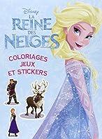 La Reine des Neiges,Colos, jeux et stickers