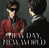 NEW DAY,NEW WORLD(初回限定盤)(DVD付)
