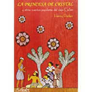 La princesa de cristal: y otros cuentos populares del antiguo Ceylán