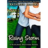 Rising Storm (Bluegrass Brothers) ~ Kathleen Brooks